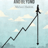 Michael Hudson's New Book, The Bubble and Beyond