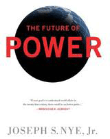 "Book cover of Joseph Nye's ""The Future of Power"""