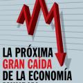 Portada del libro La próxima gran caída de la economía mundial