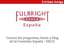 Entidad amiga: Fulbright Comisión España - EE.UU.