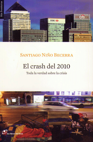 "Book cover for libro ""El Crash del 2010: Toda la Verdad sobre la Crisis"""