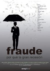 Fraude: por qué la gran recesión - cartel