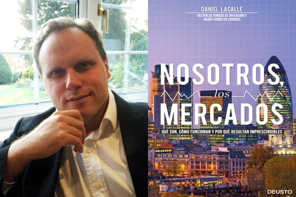 Daniel Lacalle: Nosotros los mercados
