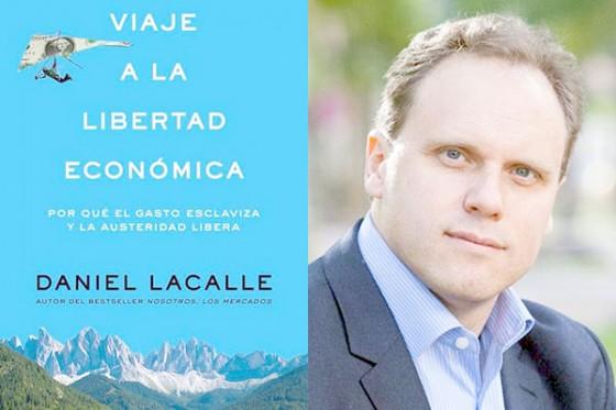 Daniel Lacalle: Viaje a la libertad económica